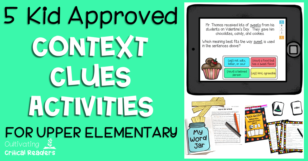 5 Kid Approved Context Clues Activities