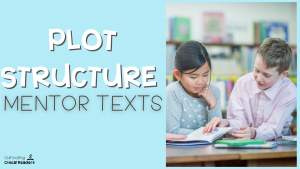 plot-structure-mentor-texts